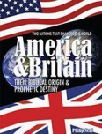 America and Britain in Prophecy FREE booklet!